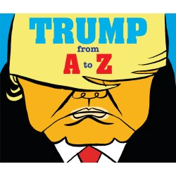 Trump: From A to Z