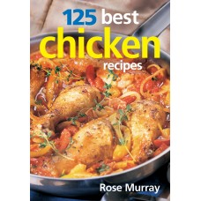 125 Best Chicken Recipes