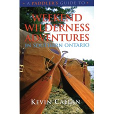 A Paddler's Guide to Weekend Wilderness Adventures in Southern Ontario