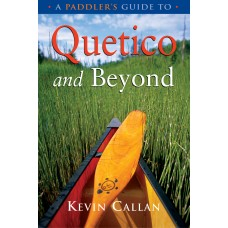 A Paddler's Guide to Quetico and Beyond