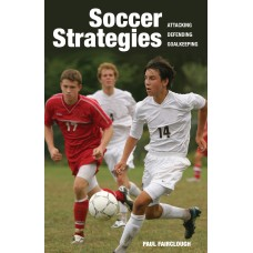 Soccer Strategies: Attacking, Defending, Goalkeeping