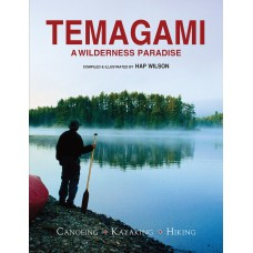 Temagami: A Wilderness Paradise - Canoeing - Kayaking - Hiking