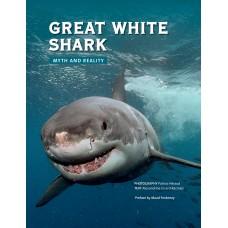Great White Shark: Myth and Reality