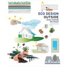 Eco Design Outside: Green Outside the House