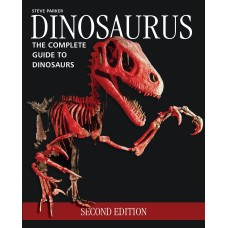 Dinosaurus: The Complete Guide to Dinosaurs