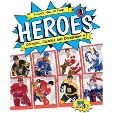 Hockey Hall of Fame Heroes: Scorers, Goalies and Defensemen