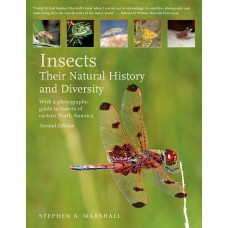 Insects: Their Natural History and Diversity: With a Photographic Guide to Insects of Eastern North America
